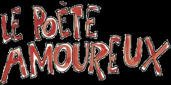 """1. Texte """"Le Poète Amoureux"""" (.png 2.4Mo)"""